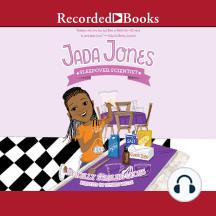 Sleepover Scientist: Jada Jones, Book 3