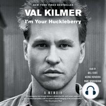 I'm Your Huckleberry: A Memoir