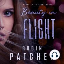 Beauty in Flight: Book 1 in the Beauty in Flight Serial