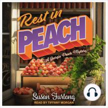 Rest in Peach: A Georgia Peach Mystery