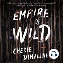 Empire of Wild: A Novel