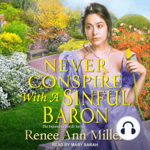 Never Conspire with a Sinful Baron: The Infamous Lords, Book 4