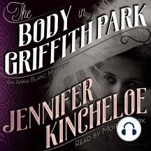 The Body in Griffith Park: An Anna Blanc Mystery