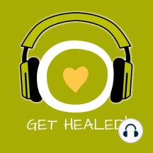 Get Healed!: Den inneren Arzt aktivieren mit Hypnose