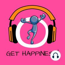 Get Happiness!: Glücklich sein und Lebensfreude steigern mit Hypnose