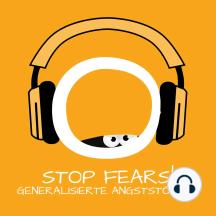 Stop Fears! GAS: Generalisierte Angststörung überwinden mit Hypnose