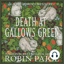 Death at Gallows Green: A Victorian Mystery