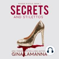 Secrets and Stilettos