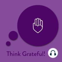Think Grateful!: Affirmationen für Dankbarkeit
