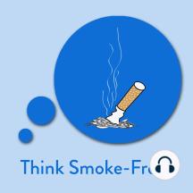 Think Smoke-Free!: Affirmationen zur Raucherentwöhnung