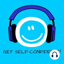 Get Self-Confidence!: Mehr Selbstbewusstsein mit Hypnose