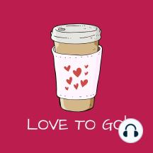 Love To Go!: Mentaltraining Selbstliebe