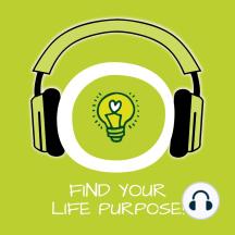 Find Your Life Purpose!: Lebensaufgabe finden mit Hypnose
