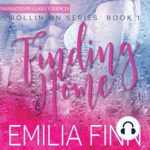 Finding Home: Book 1 of The Rollin On Series