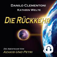 Die Rückkehr: Die Abenteuer Von Azakis Und Petri