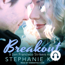Breakout: a San Francisco Strikers novel