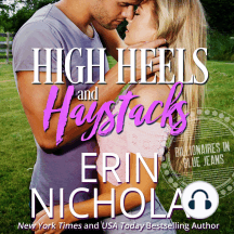 High Heels and Haystacks (Billionaires in Blue Jeans Book Two)