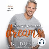 Restored Dreams