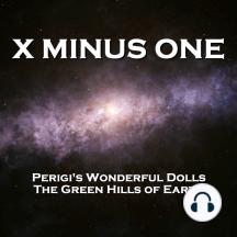 X Minus One - Perigi's Wonderful Dolls & The Green Hills of Earth