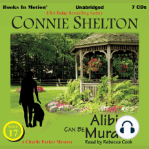 Alibis Can Be Murder (A Charlie Parker Mystery Series, Book 17)