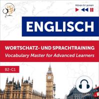 Englisch Wortschatz- und Sprachtraining. B2-C1 – Hören & Lernen