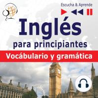 Inglés para principiantes – Escucha & Aprende:: Vocabulario y gramática básica