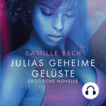 Julias geheime Gelüste - Erotische Novelle