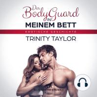 Der BodyGuard in meinem Bett / Erotik Audio Story / Erotisches Hörbuch