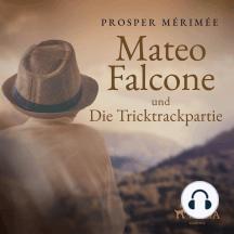 Mateo Falcone und Die Tricktrackpartie