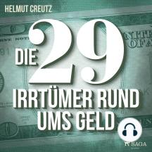 Die 29 Irrtümer rund ums Geld