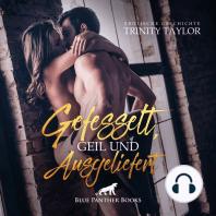 Gefesselt, geil und ausgeliefert / Erotik Audio Story / Erotisches Hörbuch