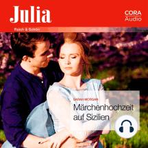 Märchenhochzeit auf Sizilien (Julia)