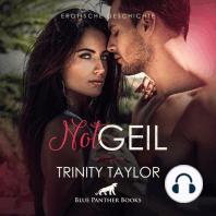 NotGeil / Erotik Audio Story / Erotisches Hörbuch