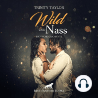 Wild und nass / Erotik Audio Story / Erotisches Hörbuch