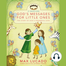 God's Messages for Little Ones (31 Devotions): The Story of God's Enormous Love