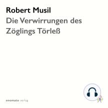 Die Verwirrungen des Zöglings Törleß: Gelesen von Axel Grube