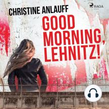 Good Morning, Lehnitz!
