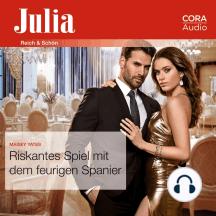 Riskantes Spiel mit dem feurigen Spanier (Julia 2390)
