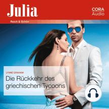 Die Rückkehr des griechischen Tycoons (Julia)