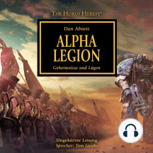 Horus Heresy 07, The: Alpha Legion: Geheimnisse und Lügen