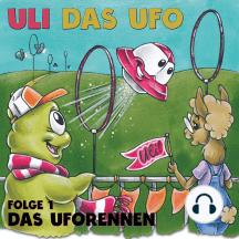 Uli das UFO Folge 1: Das Uforennen
