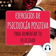 Ejercicios de Psicología Positiva