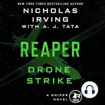 Reaper: Drone Strike: A Sniper Novel