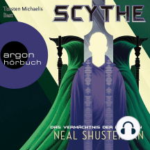 Das Vermächtnis der Ältesten, Scythe - Das Vermächtnis der Ältesten - Scythe, Band 3, Band 3