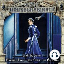 Gruselkabinett, Folge 155: Flaxman Low - Der Geist von Baelbrow