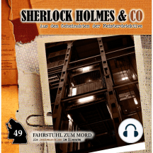 Sherlock Holmes & Co, Folge 49: Fahrstuhl zum Mord