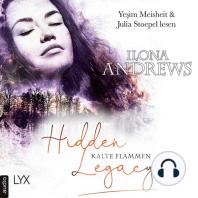 Kalte Flammen - Hidden Legacy - Nevada-Baylor-Serie, Teil 3,5