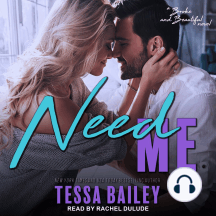 Need Me: a Broke and Beautiful novel