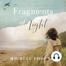 Fragments of Light: A Novel