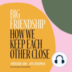 Audiobook, Big Friendship: How We Keep Each Other Close - Listen to audiobook for free with a free trial.